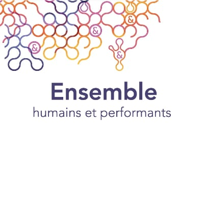 Ensemble - Humains et performants